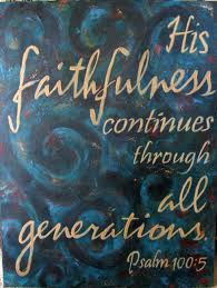 His faithfulness continues
